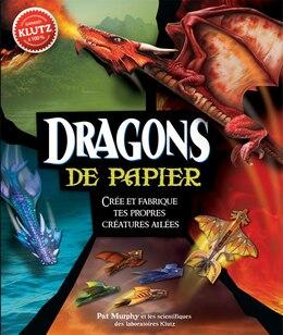 Book Klutz : Dragons de papier by Pat Murphy