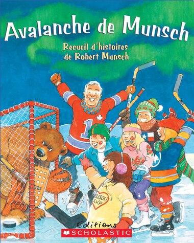 Avalanche de Munsch de Robert Munsch