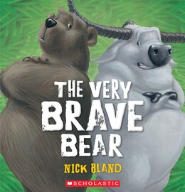 Book The Very Brave Bear by Nick Bland