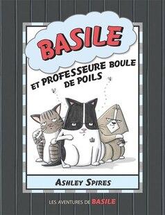 Les aventures de Basile : N° 5 - Basile et professeure Boule de poils