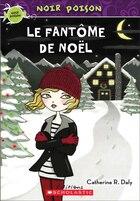 Noir poison : N° 10 - Le fantôme de Noël
