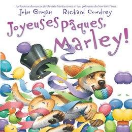 Book Joyeuses Pâques, Marley! by John Grogan