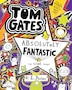 Tom Gates #5: Tom Gates Is Absolutely Fantastic (at some things)