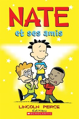 Book Nate et ses amis by Lincoln Peirce