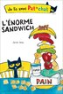 Je lis avec Pat le chat : L'énorme sandwich by James Dean