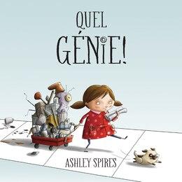 Book Quel génie! by Ashley Spires