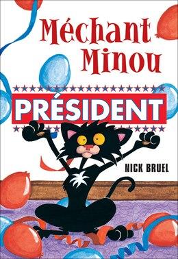 Book Méchant Minou : Président by Nick Bruel