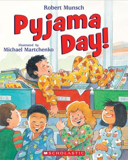 Book Pyjama Day! by Robert Munsch