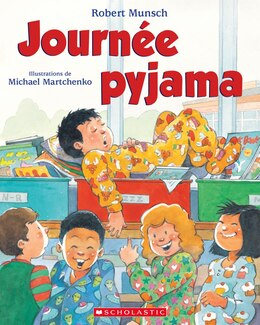 Book Journée pyjama by Robert Munsch