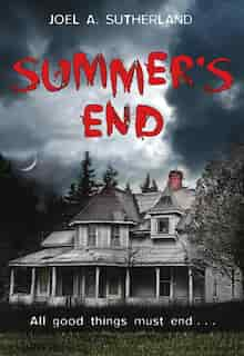 Summer's End by Joel A SUTHERLAND