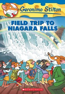 Geronimo Stilton #24: Field Trip to Niagara Falls (Special Value)