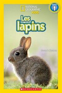 National Geographic Kids : Les lapins (niveau 1)