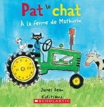 Book Pat le chat : À la ferme de Mathurin by Kimberly Dean