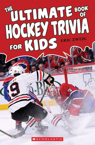 The Ultimate Book of Hockey Trivia for Kids by Eric Zweig