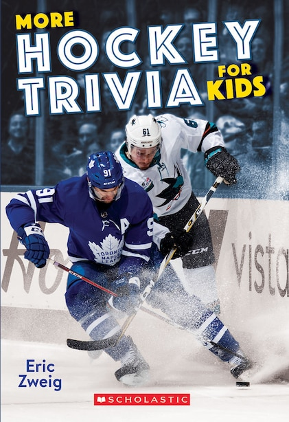 More Hockey Trivia for Kids by Eric Zweig