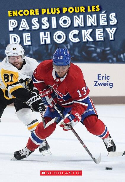 Encore plus pour les passionnés de hockey de Eric Zweig