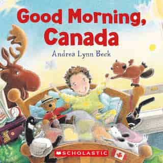 Good Morning, Canada by Andrea Beck