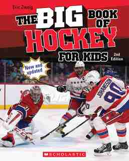 The Big Book of Hockey for Kids (Second Edition) by Eric Zweig