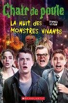 Chair de poule - Le film : La nuit des monstres vivants