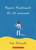 Raymie Nightingale: Un été marquant