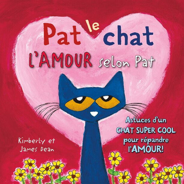 Pat le chat : L'amour selon Pat de James Dean