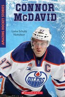Amazing Hockey Stories: Connor McDavid: Threat with the Puck