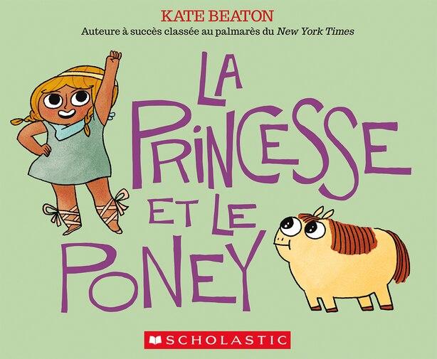 La Princesse Et Le Poney de Kate Beaton