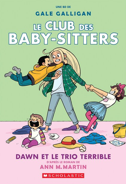 Le Club des Baby-Sitters : N° 5 - Dawn et le trio terrible by Ann M Martin