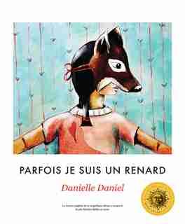 Parfois je suis un renard de Danielle Daniel