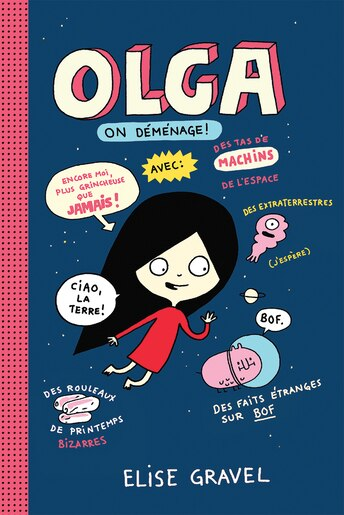 Olga : N° 2 - On déménage! de Elise Gravel