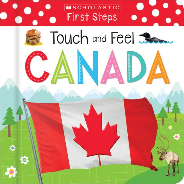 Touch And Feel Canada (scholastic Early Learners) by Scholastic