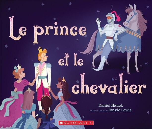 Le Prince Et Le Chevalier de Daniel Haack