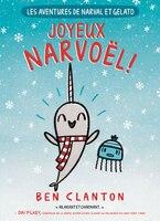 Les aventures de Narval et Gelato : N°5 - Joyeux Narvoël!