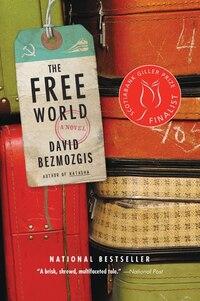 Free World: A Novel