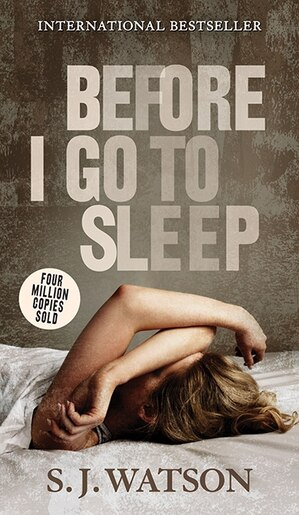 Before I Go To Sleep Book By S J Watson Paperback border=