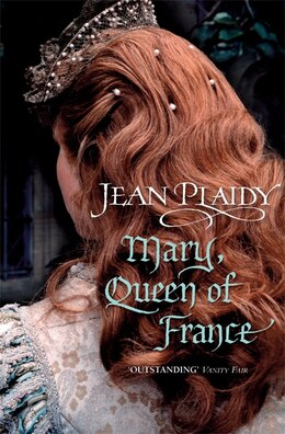 Book Mary, Queen Of France by Jean Plaidy
