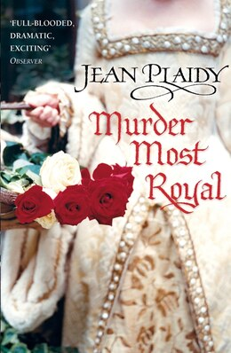 Book Murder Most Royal by Jean Plaidy