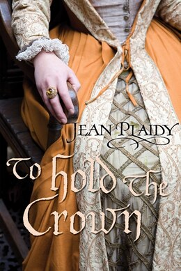 Book To Hold the Crown by Jean Plaidy