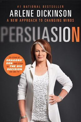 Book Persuasion by Arlene Dickinson