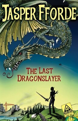 Book The Last Dragonslayer by Jasper Fforde