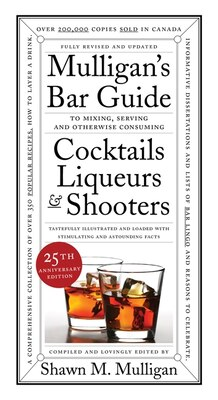 Book Mulligan's Bar Guide: 25th Anniversary Edition: 25th Anniversary Edition by Shawn M. Mulligan