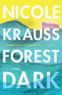 Forest Dark: A Novel