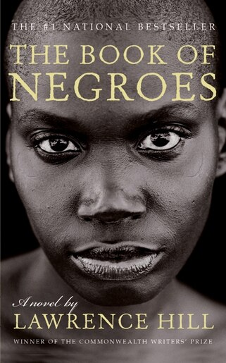 The Book Of Negroes.The Book Of Negroes A Novel