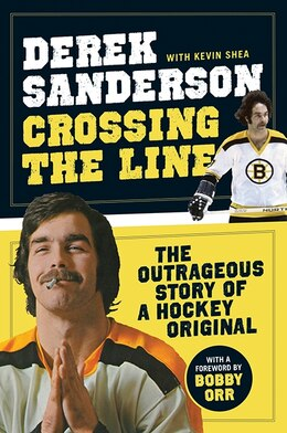Book Crossing The Line by Derek Sanderson