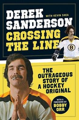 Book Crossing The Line by Derek Sanderson