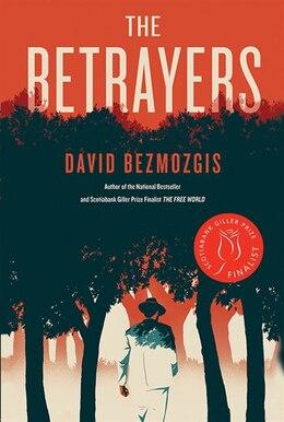 Book The Betrayers by David Bezmozgis