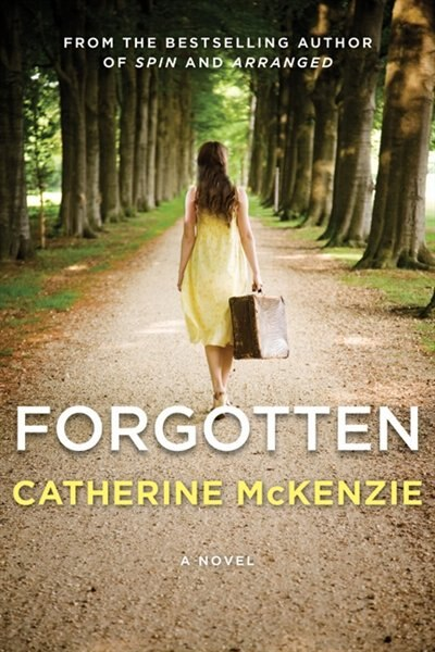 Forgotten by Catherine Mckenzie