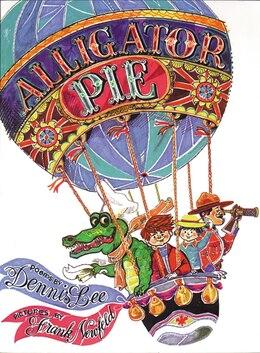 Book Alligator Pie Classic Edition by Dennis Lee