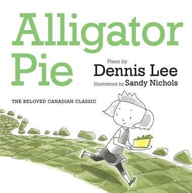 Alligator Pie Brd Bk by DENNIS LEE