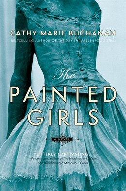 Book The Painted Girls by Cathy Marie Buchanan